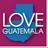 Love Guatemala