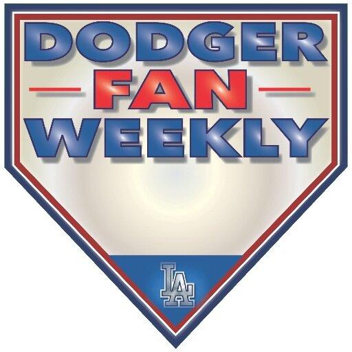 Dodger Fan Weekly