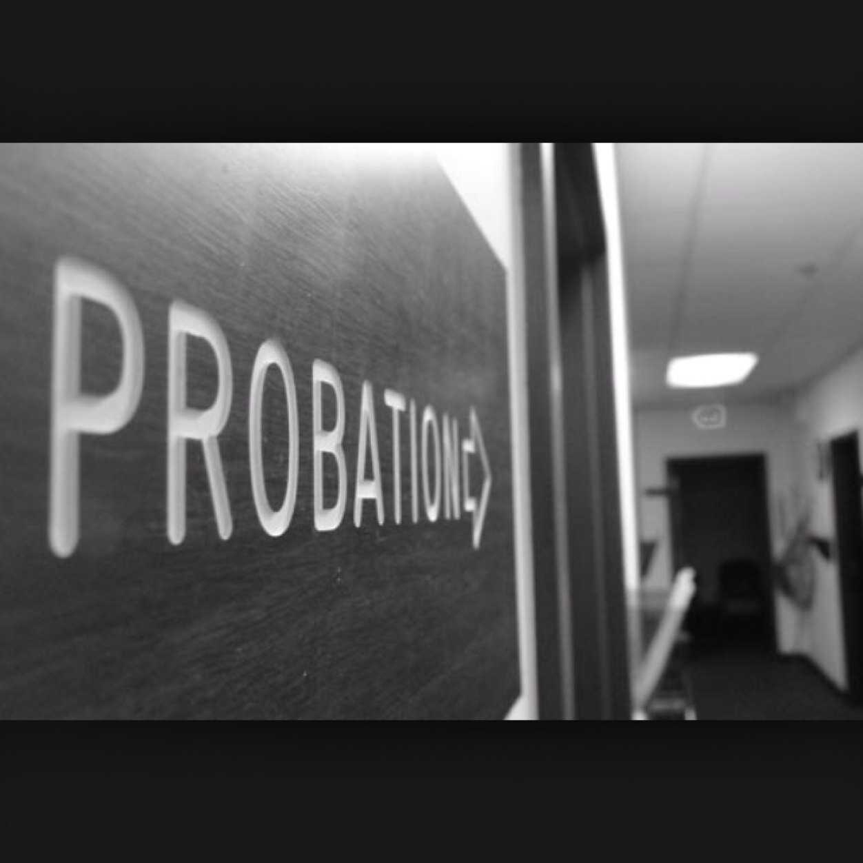 Is probation a privilege or a right