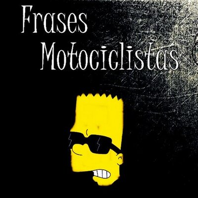 Frases Motociclistas At Fmotociclistas Twitter