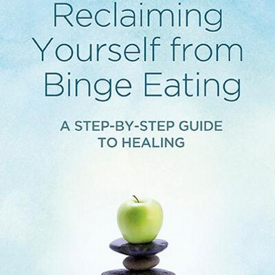 How be happy reclaiming yourself binge eating