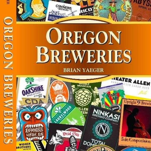 Oregon Breweries by Brian Yaeger Twitter