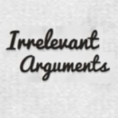 Irrelevant Arguments (@IrrelevantA)   Twitter