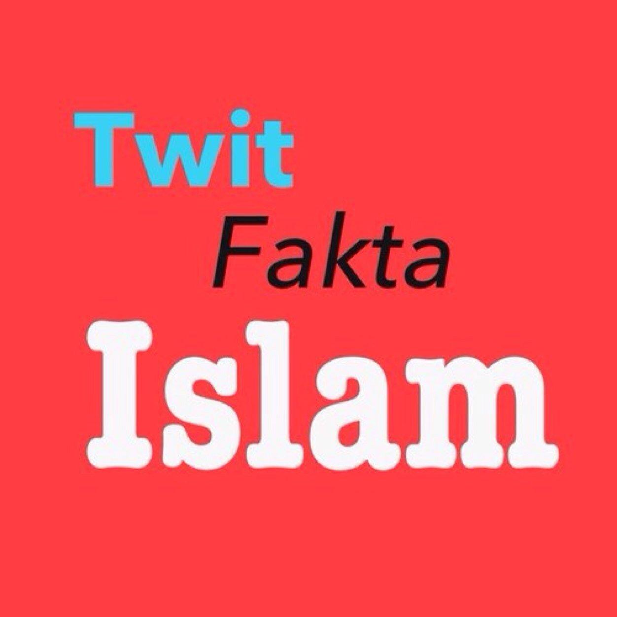 @TwitFaktaIslam