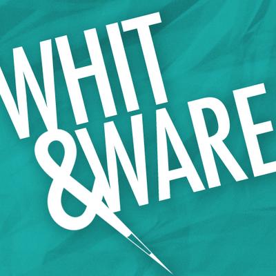 Whit & Ware