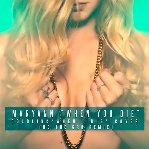 Maryann - You And Me + When You Die + #CookingForBae | Ses Rêveries