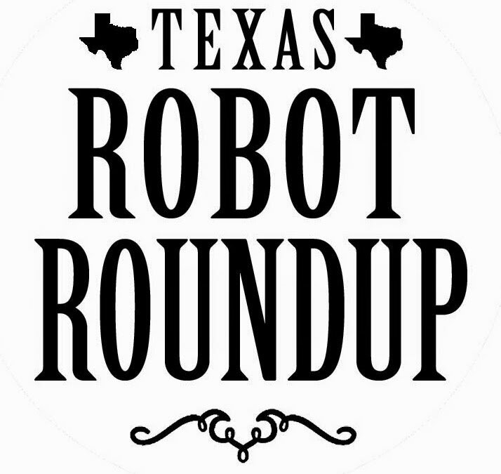 Texas Robot Roundup