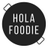 HolaFoodie