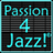 A Passion for Jazz!®