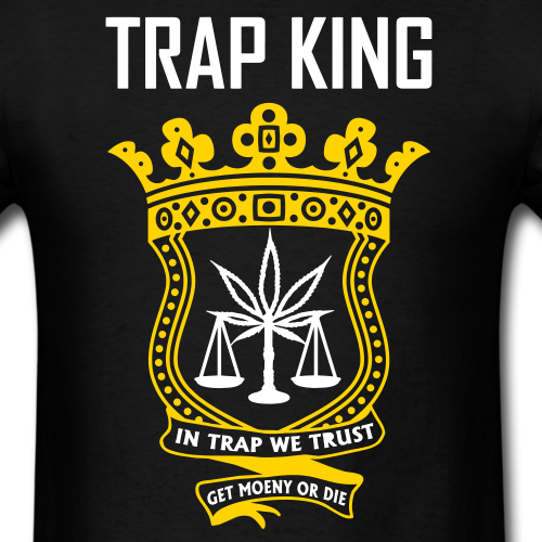 Bancroll Apparel On Twitter New TRAP KING And QUEEN Shirts