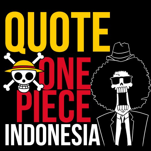 One Piece Indonesia (@QuoteOP_ID)