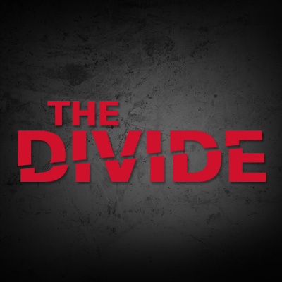 The Divide - And the Little Ones Get Caught