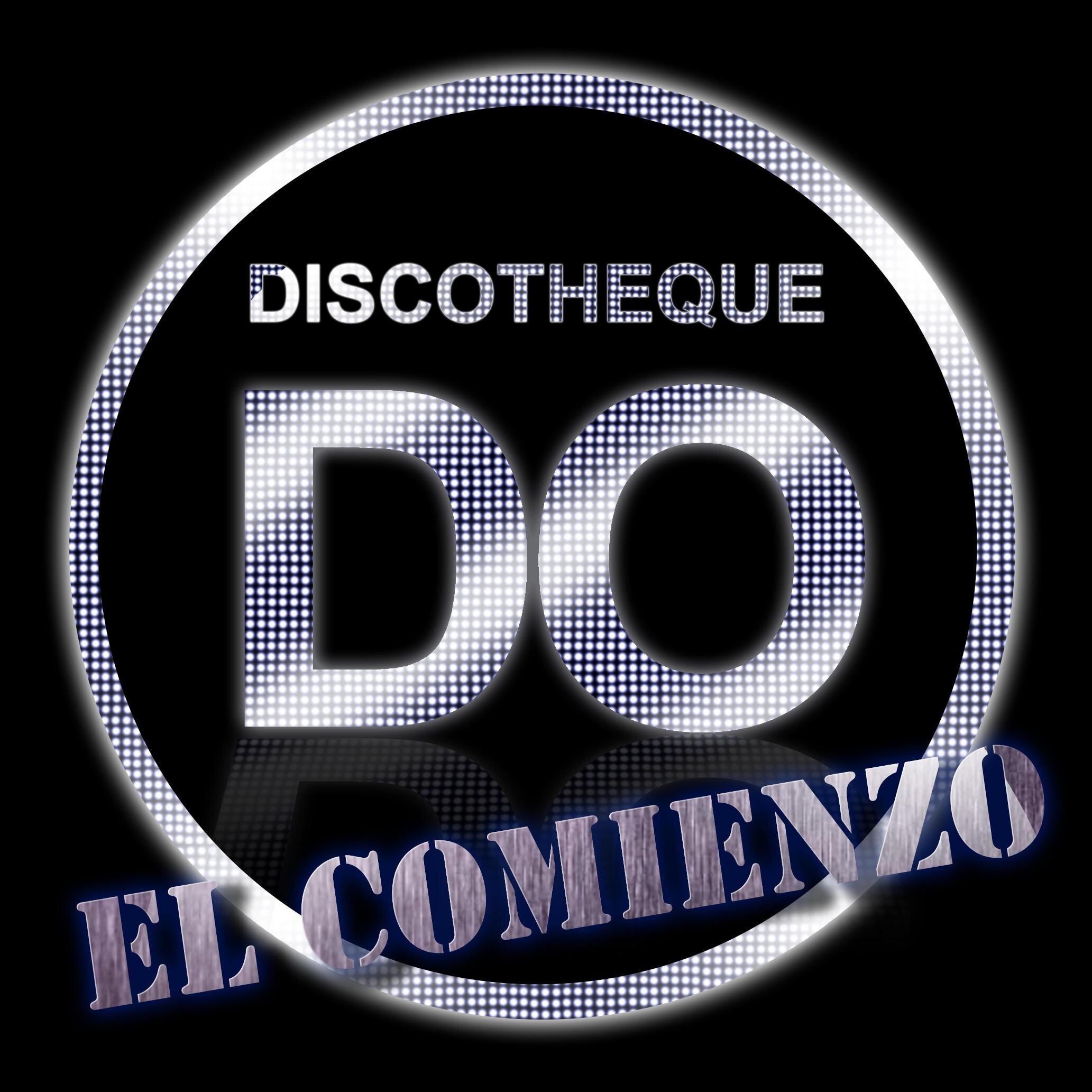 DO El Comienzo (@DiscothequeDO) | Twitter