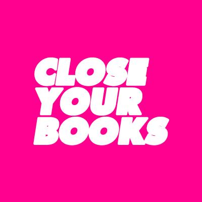 @closeyourbooks