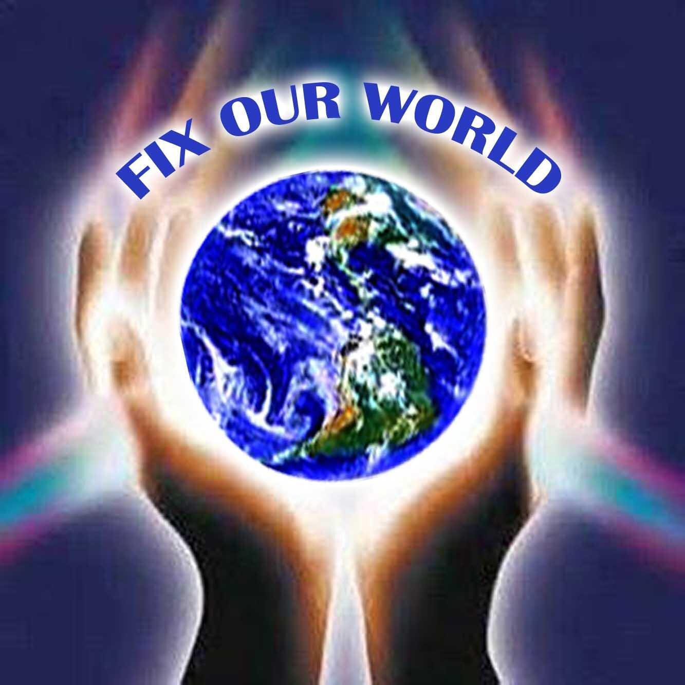 Fix Our World (@fixourworld) | Twitter