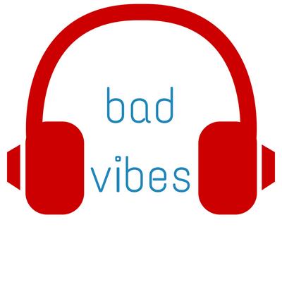 Bad Vibes Badvibesmusic Twitter