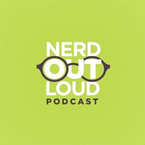 Nerd Out Loud (@NerdOutLoudPod) | Twitter