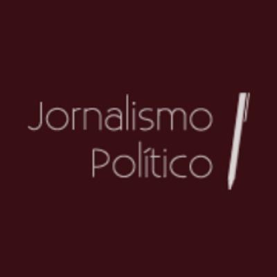 Resultado de imagem para jornalismo politico