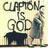 Clapton is GOD...