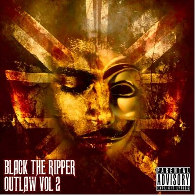 BRITHOPTV: [New Release] Black The Ripper (@BlackTheRipper) - 'Outlaw Volume 2' Album OUT NOW! [Rel. 29/08/14] | #UKRap #UKHipHop