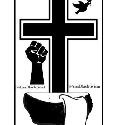 Anablacktavist logo: black cross, black dove, black fist, black bowl with white cloth. #AnaBlacktivist #AnaBlacktivism