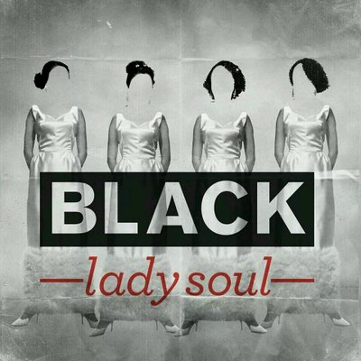 Black Lady Soul | Social Profile