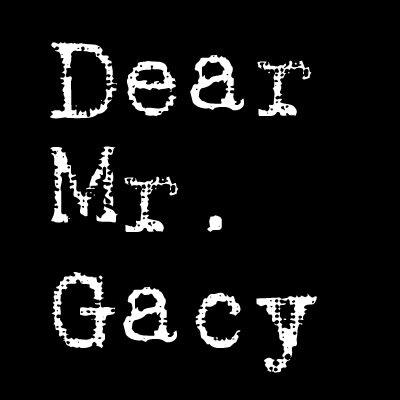 dear mr gacy movie dearmrgacy twitter