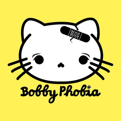 Bobby Phobia