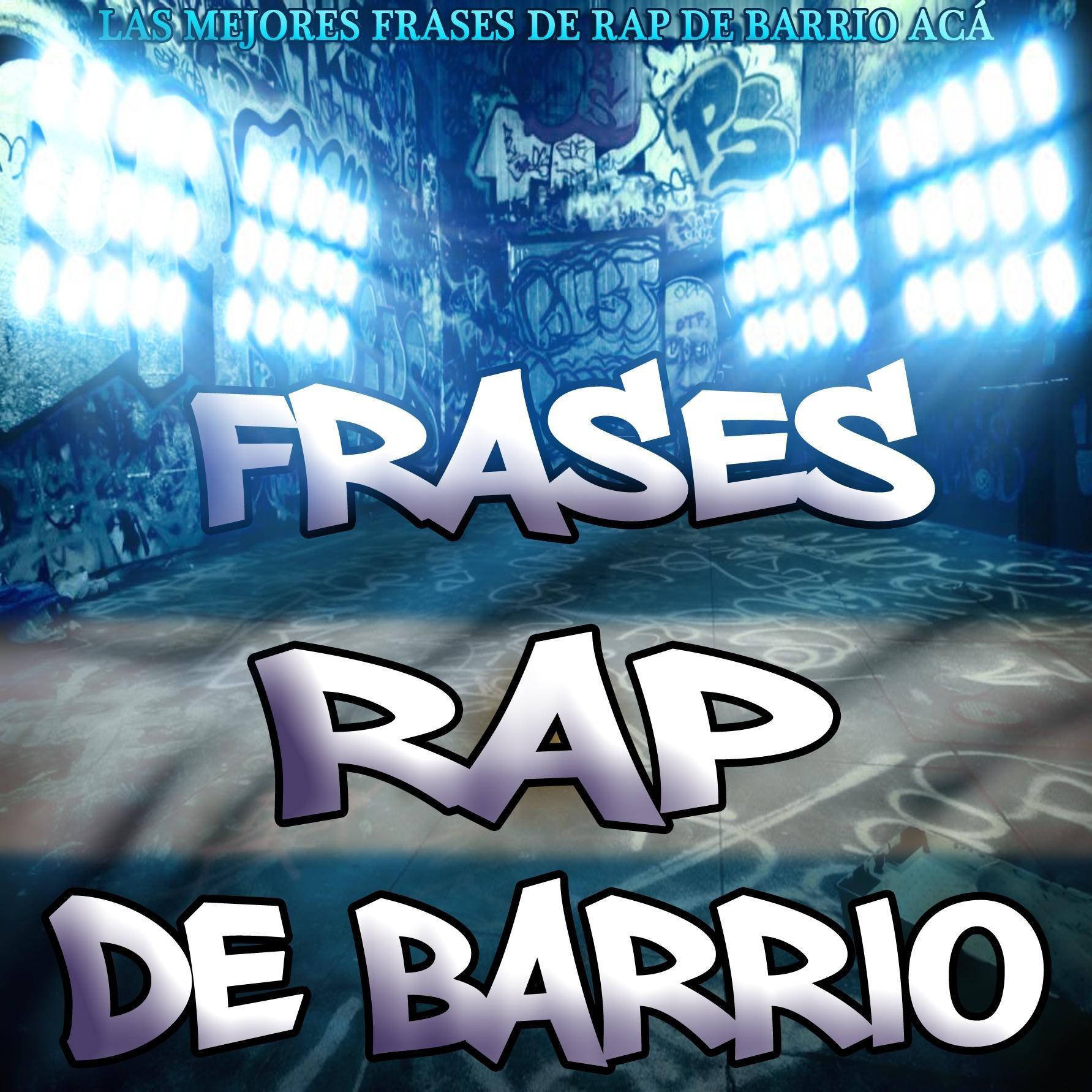 Frases Rap De Barrio At Rapdebarrio9 Twitter