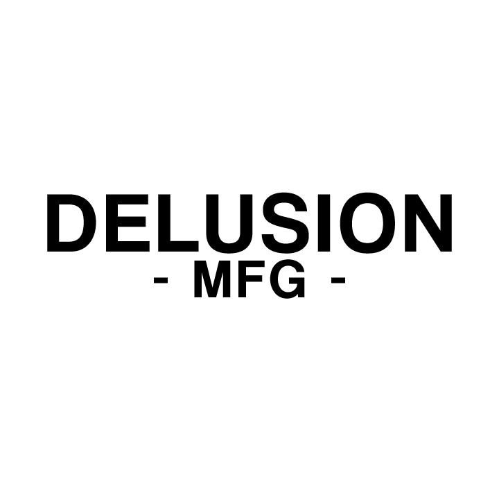 6b7fb2607f2 Delusion MFG ( delusionmfg)