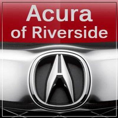 acura of riverside acura riverside twitter