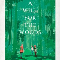 A Will for the Woods | Social Profile