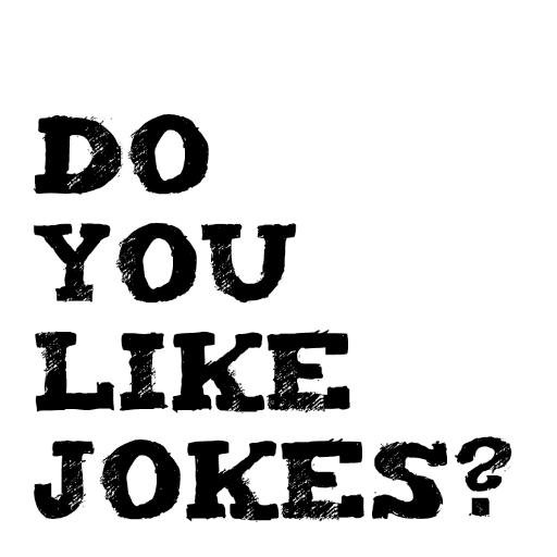 do you like jokes doyoulikejokes twitter