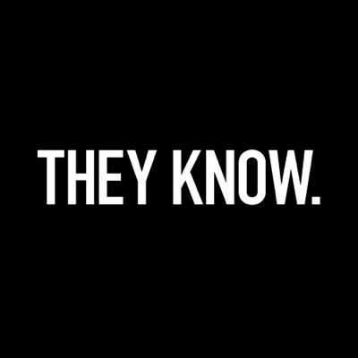 THEY KNOW | Social Profile