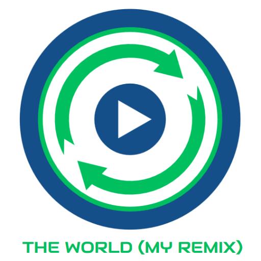 The World (My Remix)