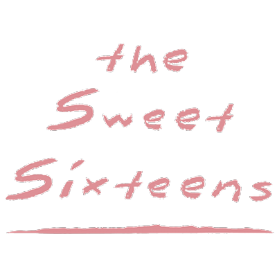 The Sweet Sixteens