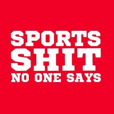 SportsShitNoOneSays