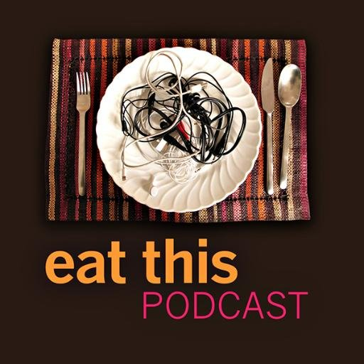 Eat This Podcast Jeremy Cherfas talking about anything around food.