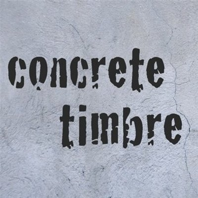 Concrete timbre concretetimbre twitter for Concrete diction