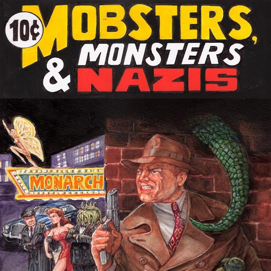 Mobsters, Monsters and Nazis