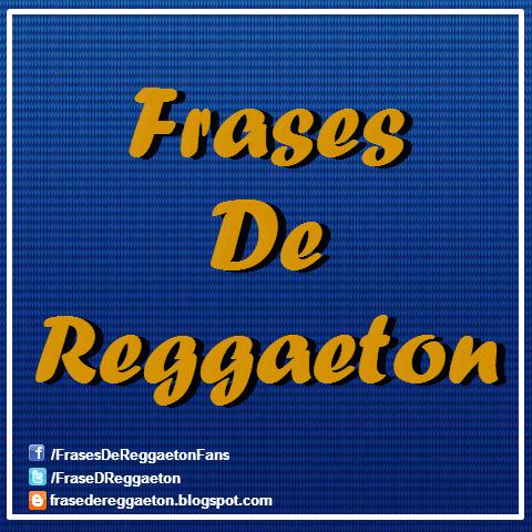 Frases de reggaeton on twitter quot fav amp rt nengo flow http t co