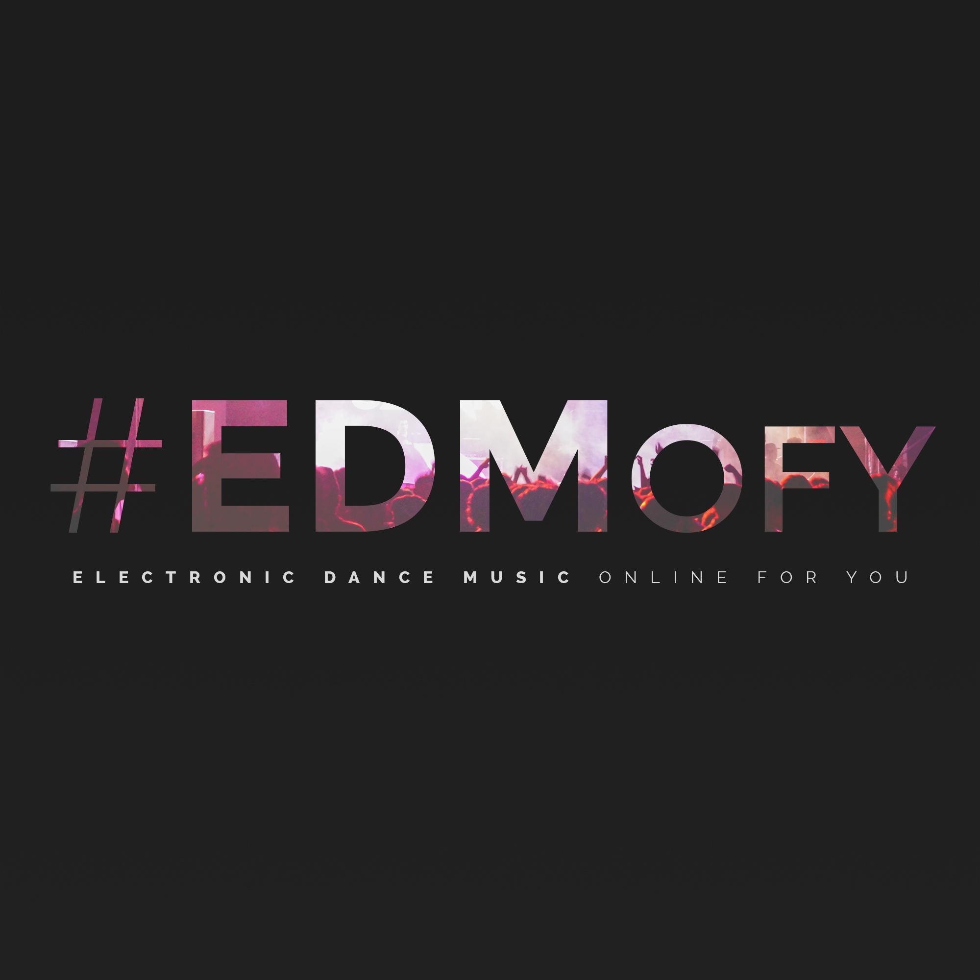 @EDMofy