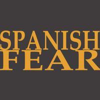 Spanish Fear
