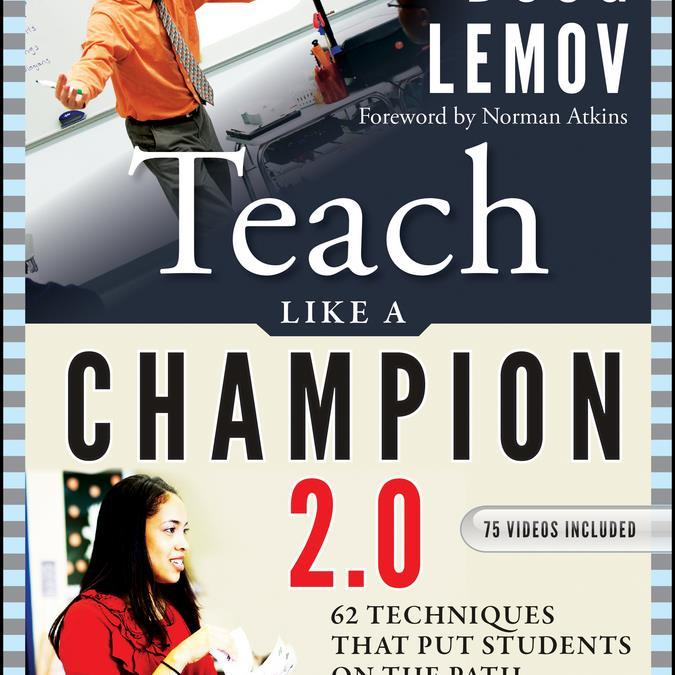 Teach Like AChampion