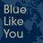 Jo BlueLikeYou