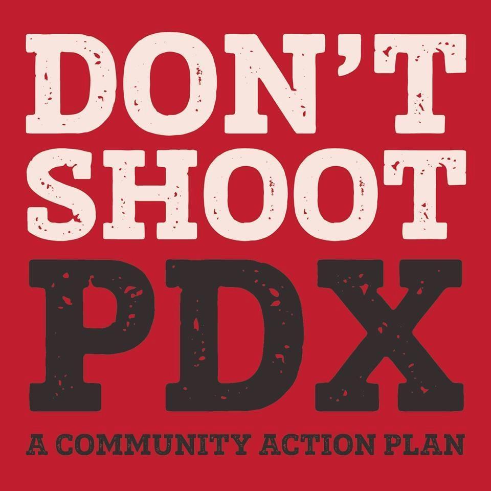 Dont Shoot PDX (@DontShootPdx )