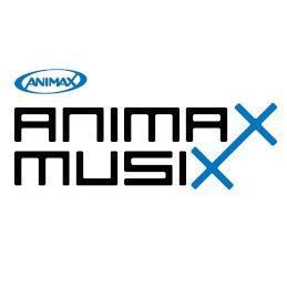 ANIMAX MUSIX (@animaxmusixjp) ...