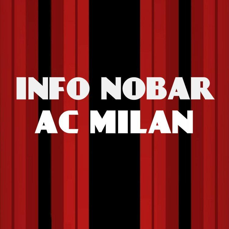 Info Nobar Milan (@InfoNobarMilan) | Twitter
