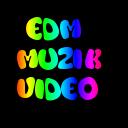 EDM MUZIK VIDEO