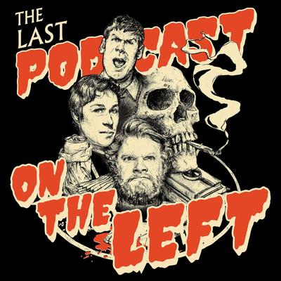 Image result for last podcast on the left